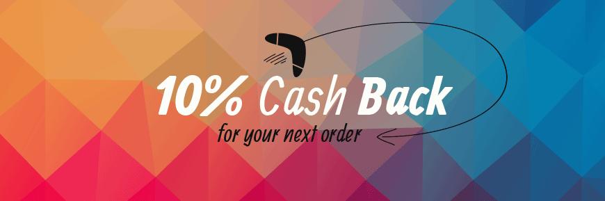 10% cash back for next order